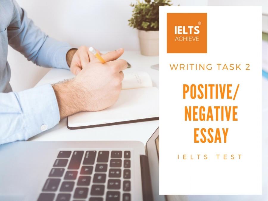 How to write a positive or negative essay for IELTS