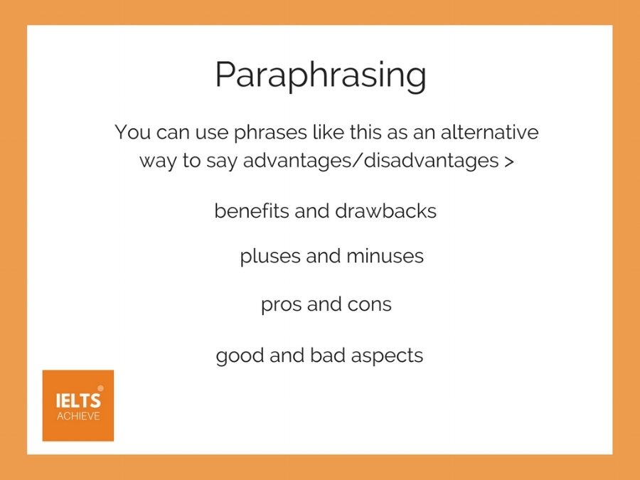 advantage or disadvantage paraphrasing