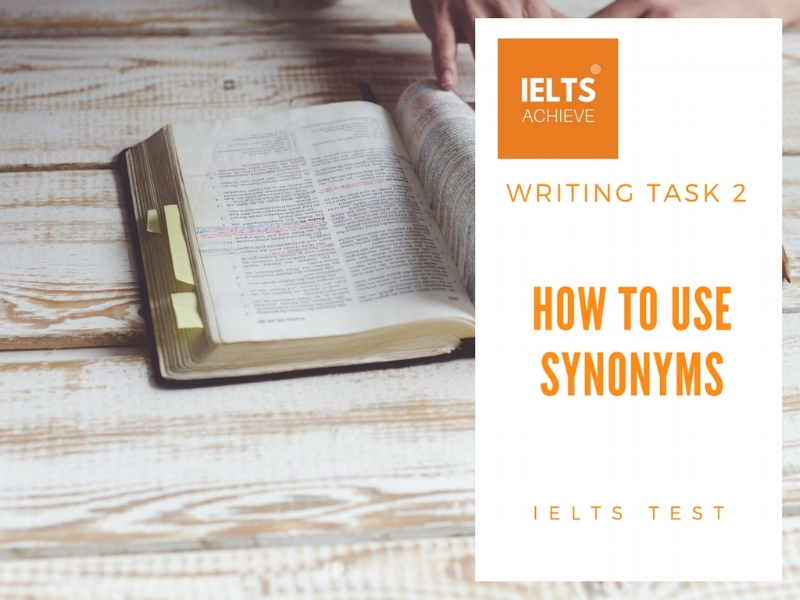 how to use synonyms in IELTS