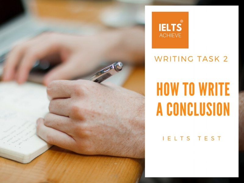 how to write a conclusion in IELTS writing task 2