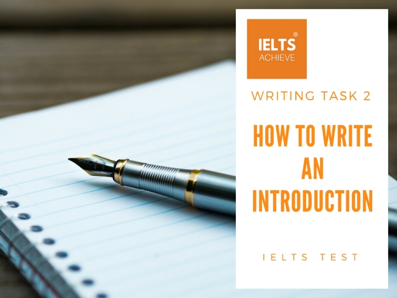 How to write an IELTS writing task 2 introduction
