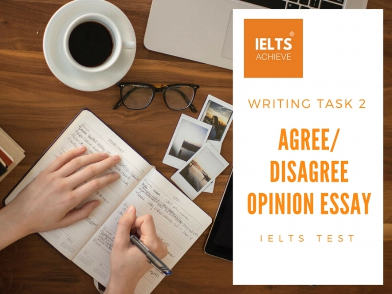 How to write an agree or disagree essay for IELTS