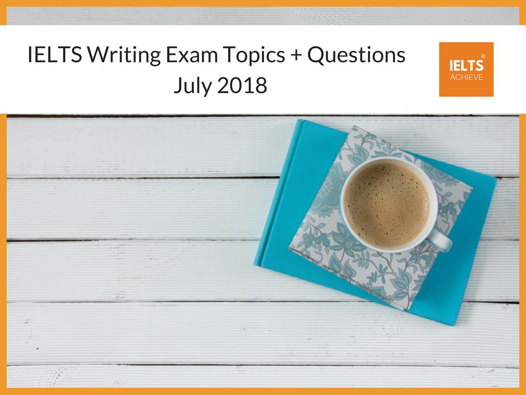 Recent IELTS Writing Exam Topics 2018.