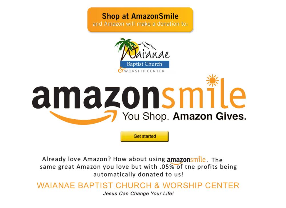 AmazonSmile_Waianae Baptist Church & Worship Center.jpg