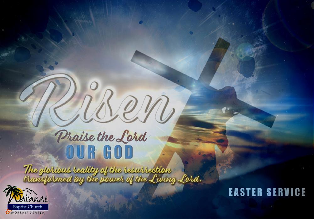 Easter Service - Waianae Baptist Church & Worship Center.jpg