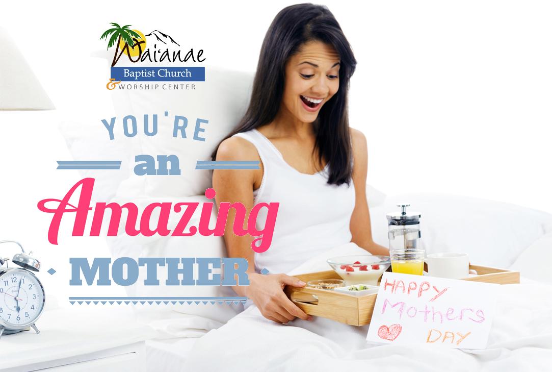 Mother's Day - Waianae Baptist Church & Worship Center.jpg