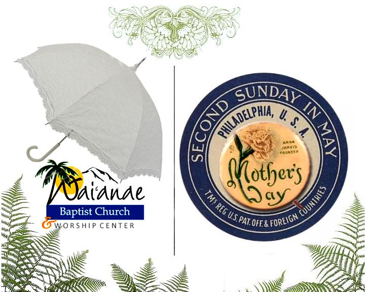Mother's Day — Waianae Baptist Church & Worship Center