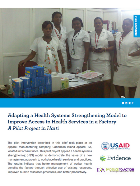 Adapting a Health Systems Strengthening Model to Improve Access to Health Services in a Factory: A Pilot Project in Haiti.