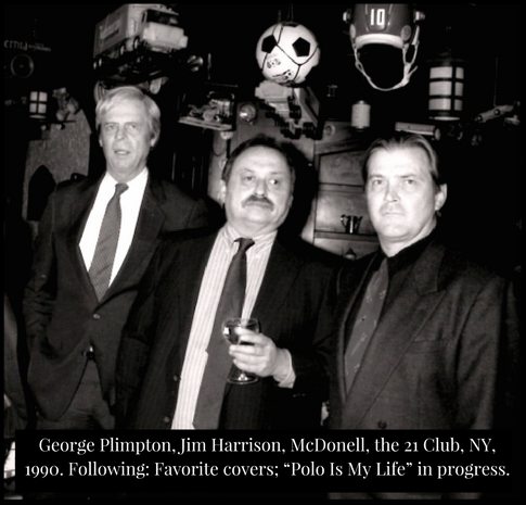 George Plimpton, Jim Harrison. Terry McDonell