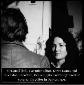 Terry McDonell, Karen Evans