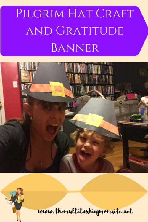 Pilgrim Hat Craft And Gratitude Banner The Multitasking Mom