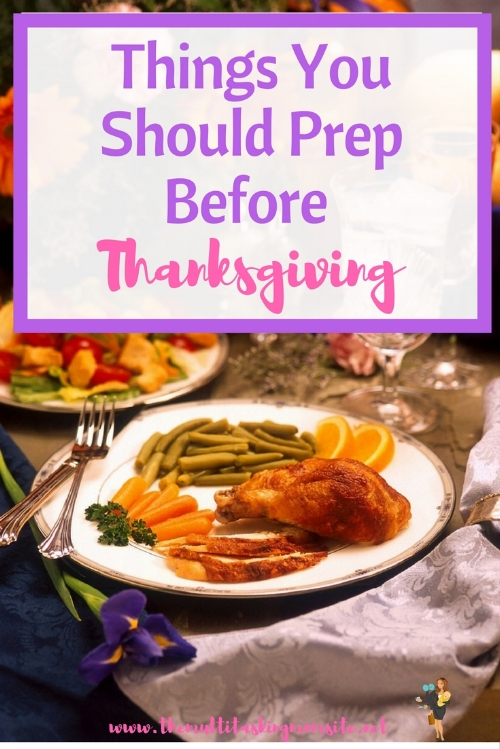 When hosting Thanksgiving,last-minute tasks have a way of sneaking up on you and really taking up your time. This is why it's so important to get as much as you can done in advance.
