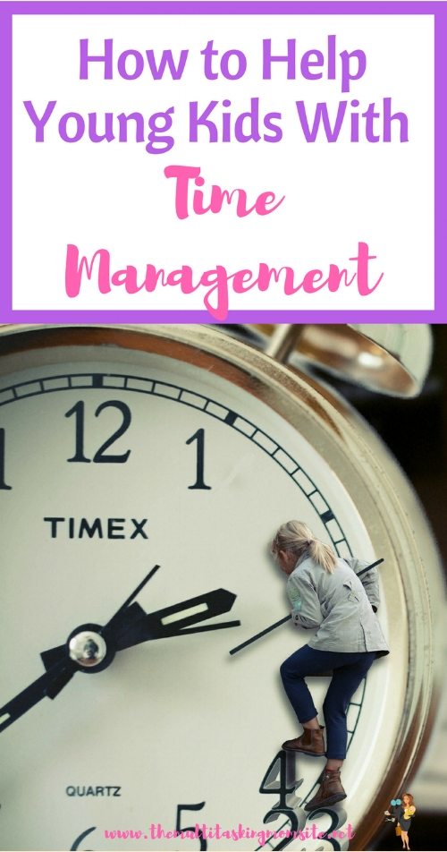 Tactics to help you help your kids better manage their time. This is especially helpful for young kids who have difficulty with the concept of time.