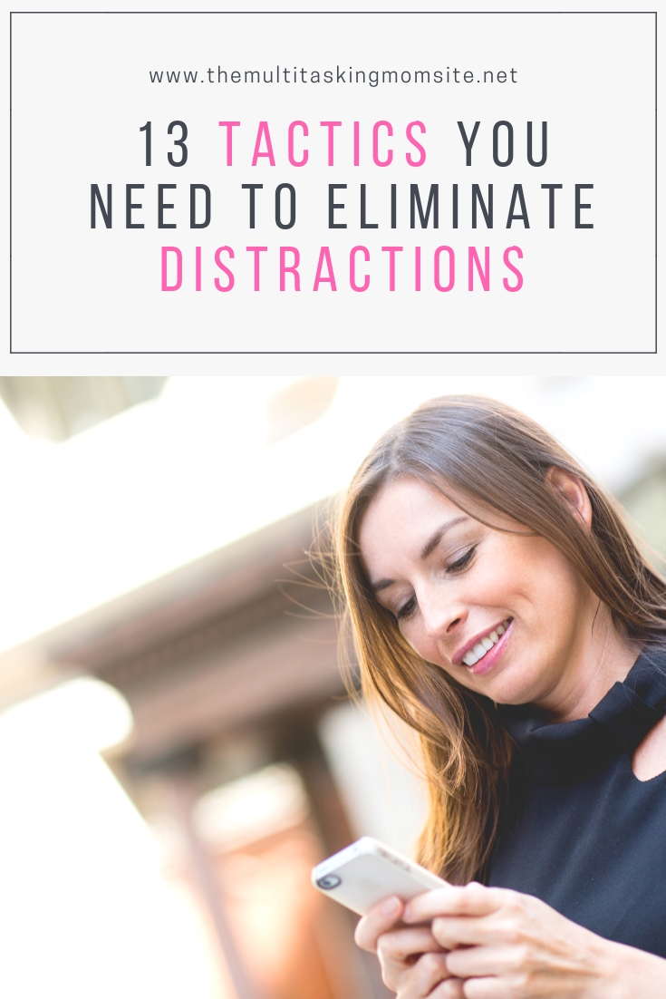 As a mom, ridding yourself of distractions can be tough. These tactics will allow you to find focus whether you are in the office or home with the kids.