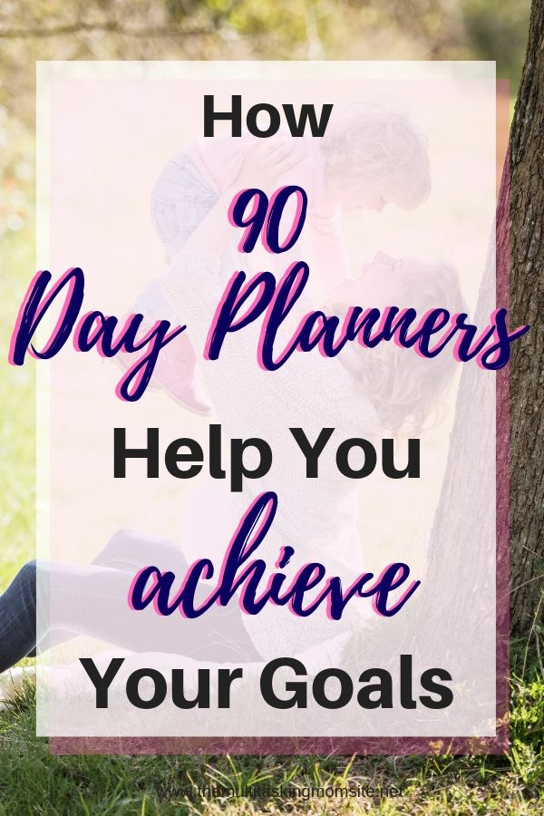 Find out why 90 days is the best time frame for achieving goals and why you need a 90 day planner.