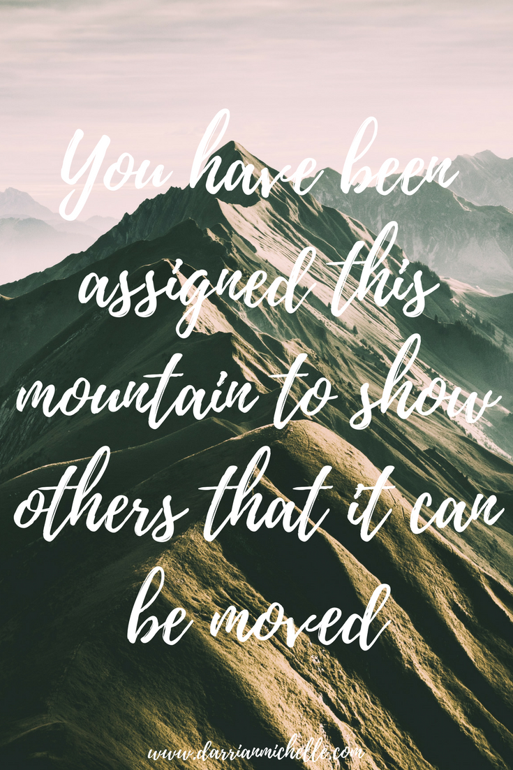 mountain quote, inspiration quote for 2018, motivational quotes, motivational quotes for 2018, quotes for 2018, quotes for motivation, quotes for inspiration,