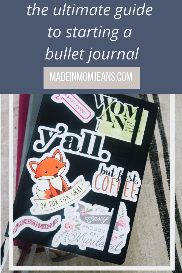 The Ultimate Guide to Starting a Bullet Journal | Made in Mom Jeans