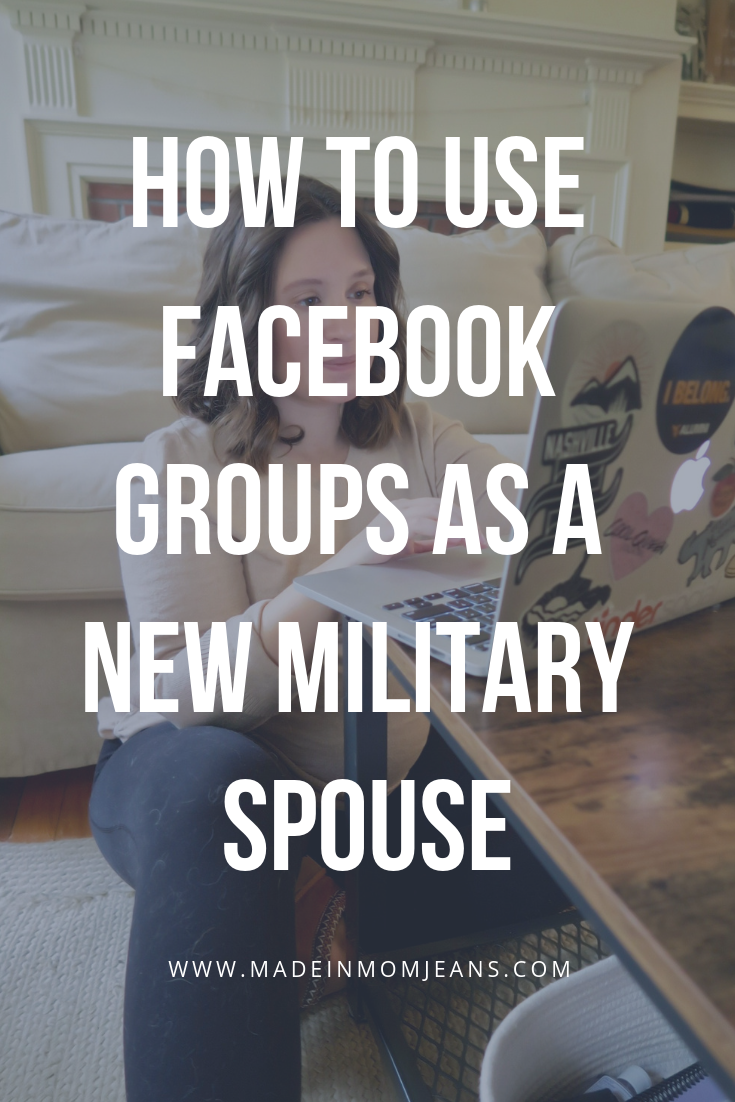 How to Use Facebook Groups as a New Military Spouse | Made in Mom Jeans