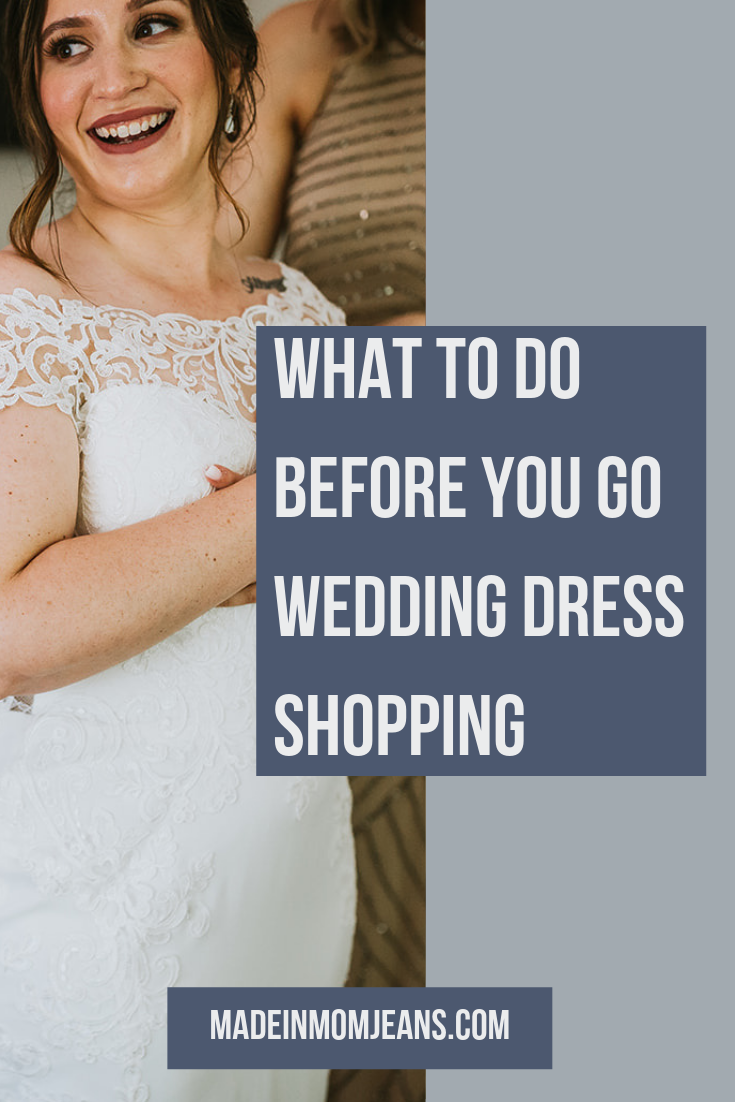 What to Do BEFORE You Go Wedding Dress Shopping