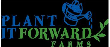 Plant It Forward Farms