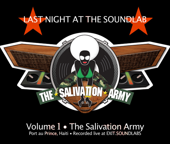 Last Night at the Soundlab Vol•1 - New Series! ft The Salivation Army click to stream & download: LNATS 01 The Salivation Army Last Night at the Soundlab. A new series spotlighting femme and LGBTQ+ artists/DJs. Volume 1 features The Salivation Army [Port au Prince, Haiti] LNATS is recorded live at EXIT.SOUNDLABS.