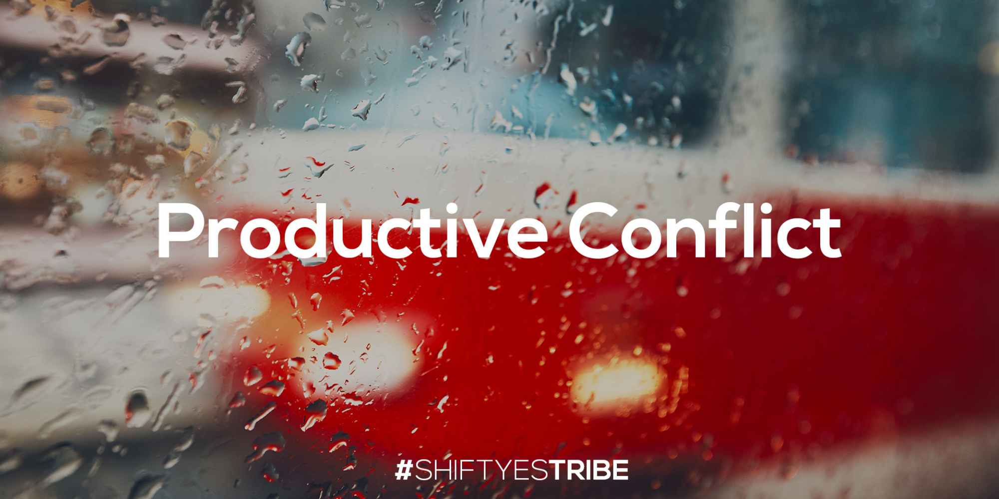 MARCH '19 CONTENT - CLICK HERE for March's content around 'Productive Conflict.'