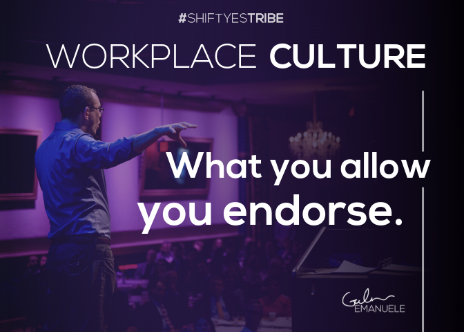Galen Emanuele #shiftyestribe Shift Yes Tribe Workplace Culture Allow Endorse.png