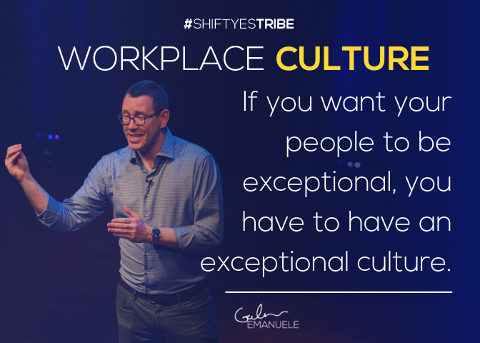 Galen Emanuele #shiftyestribe Shift Yes Tribe Workplace Culture exceptional.png