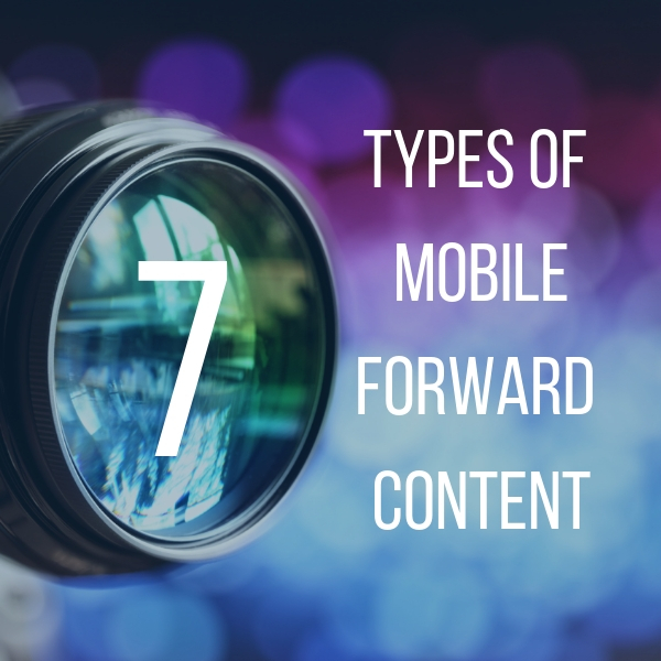 7 Types of Mobile-Forward 360° Content Graphic.