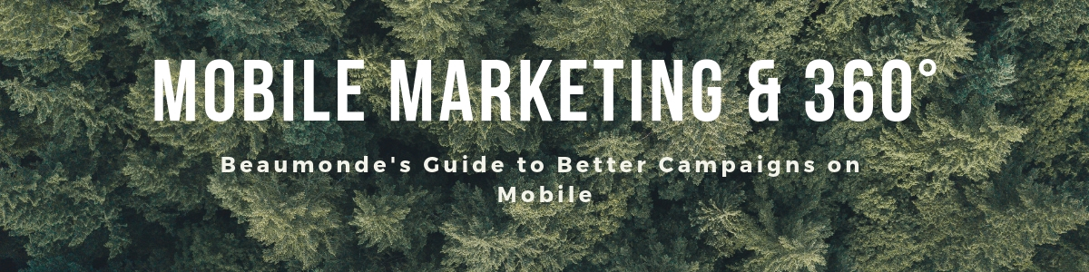 360 degree media for mobile marketing campaigns banner graphic.