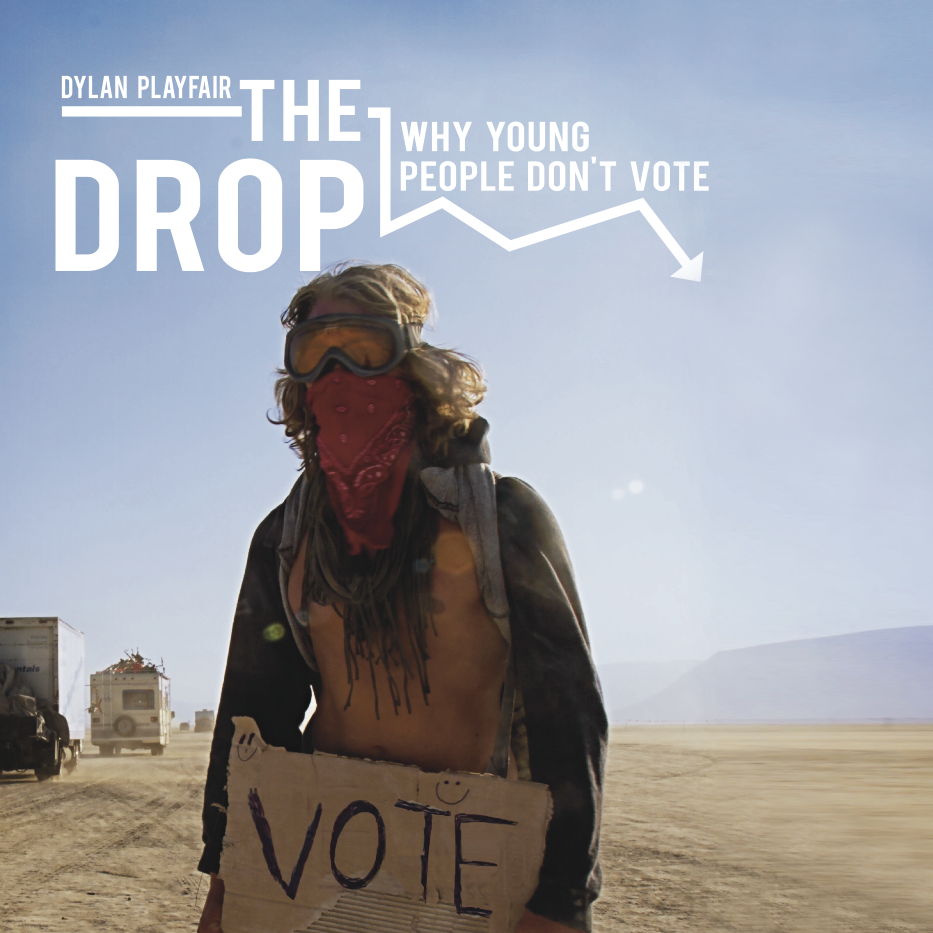 The Drop Why Young People Don't Vote