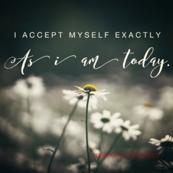 Acceptance ~ the answer to all my problems today.
