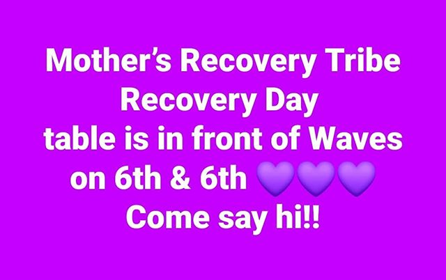 Don't miss us at #recoveryday in #newwest! #recoverlikeamother #mothersrecoverytribe