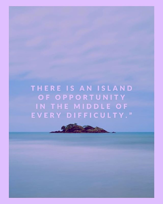"""""""There is an island of opportunity in the middle of every difficulty."""" #recoverlikeamother #mothersrecoverytribe"""