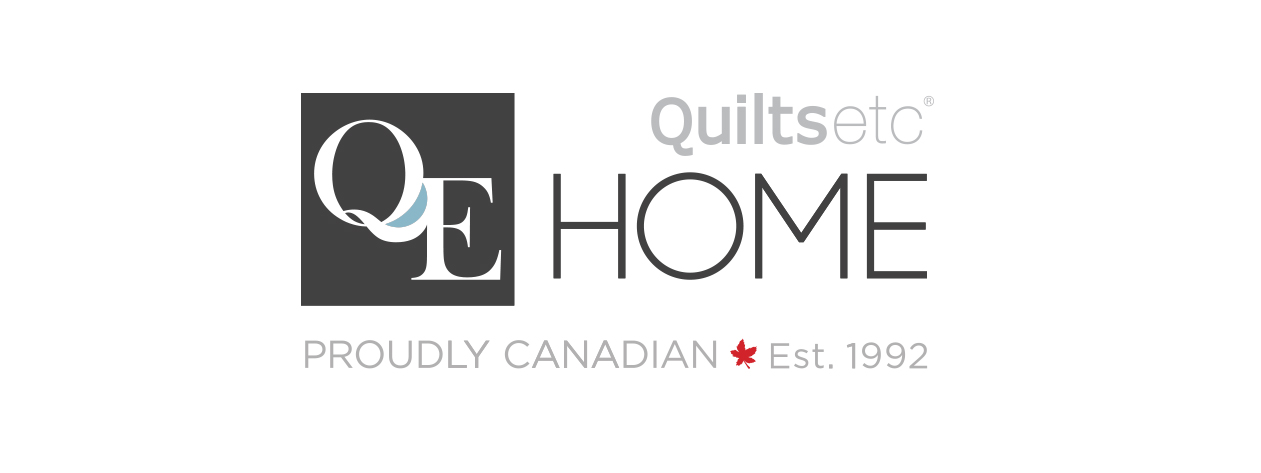 Q E Home | Quilts etc - 8168, rue GlenwoodVancouver (Colombie-Britannique) V3N 5E9Téléphone: 604-549-2000Numéro sans frais: 866-421-5520 Ext. 2852info@qehomedecor.comwww.qehomelinens.com
