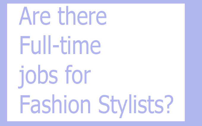 Full-time-jobs-for-fashion-stylist-.jpg