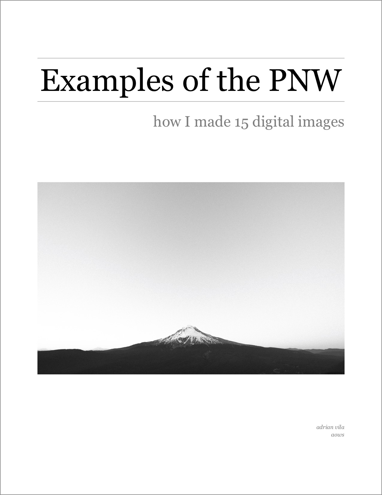 examples of the pnw - how I made 15 digital imagespublished: march 2018ebook, 78 pages