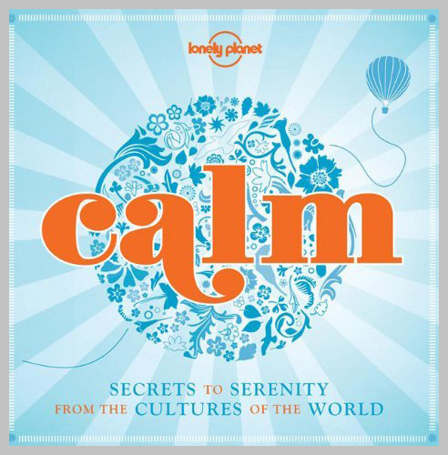 Contributor — Lonely Planet's Calm 2013