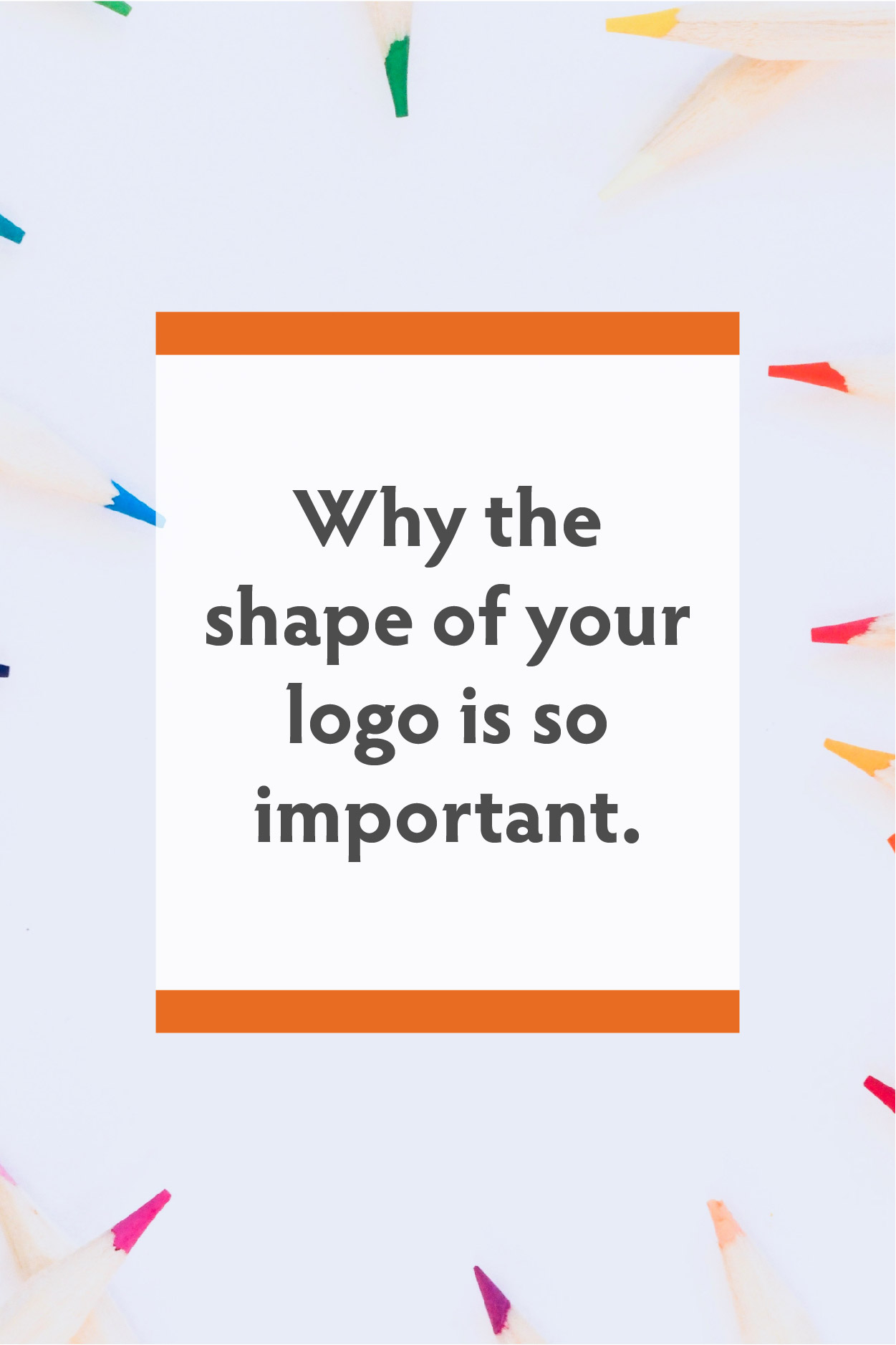 Why the shape of your logo is so important.jpg