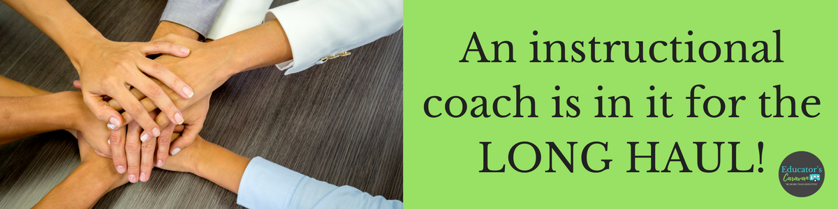 An instructional coach is in it for the LONG HAUL!.png