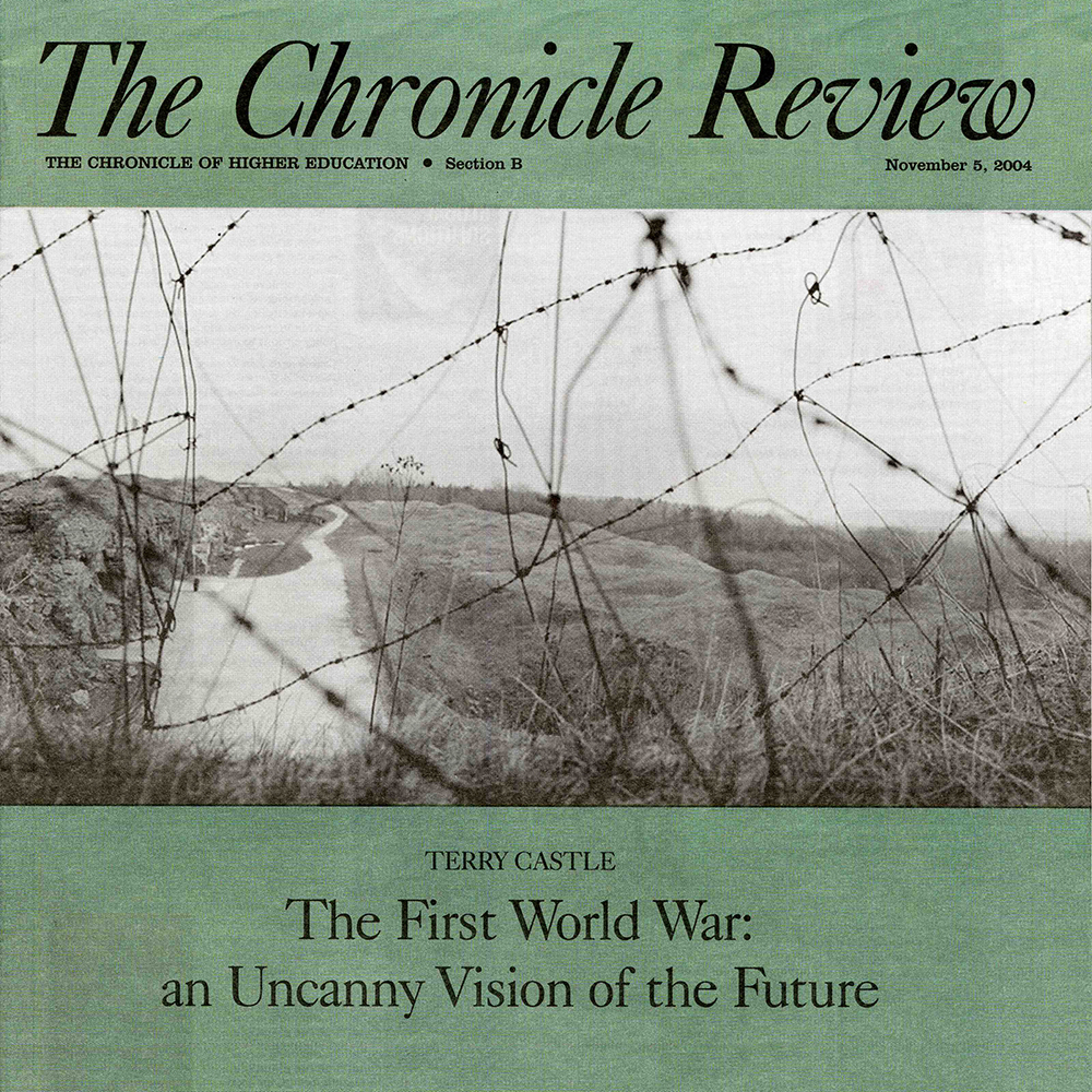 "Images Published in Weekly Newspaper   The Chronicle Review,  ""Our First View of the End of the World"", by Terry Castle, Nov. 5, 2004 Images from the  Tears of Stone: World War I Remembered  project accompany an article reviewing recent books about World War I"