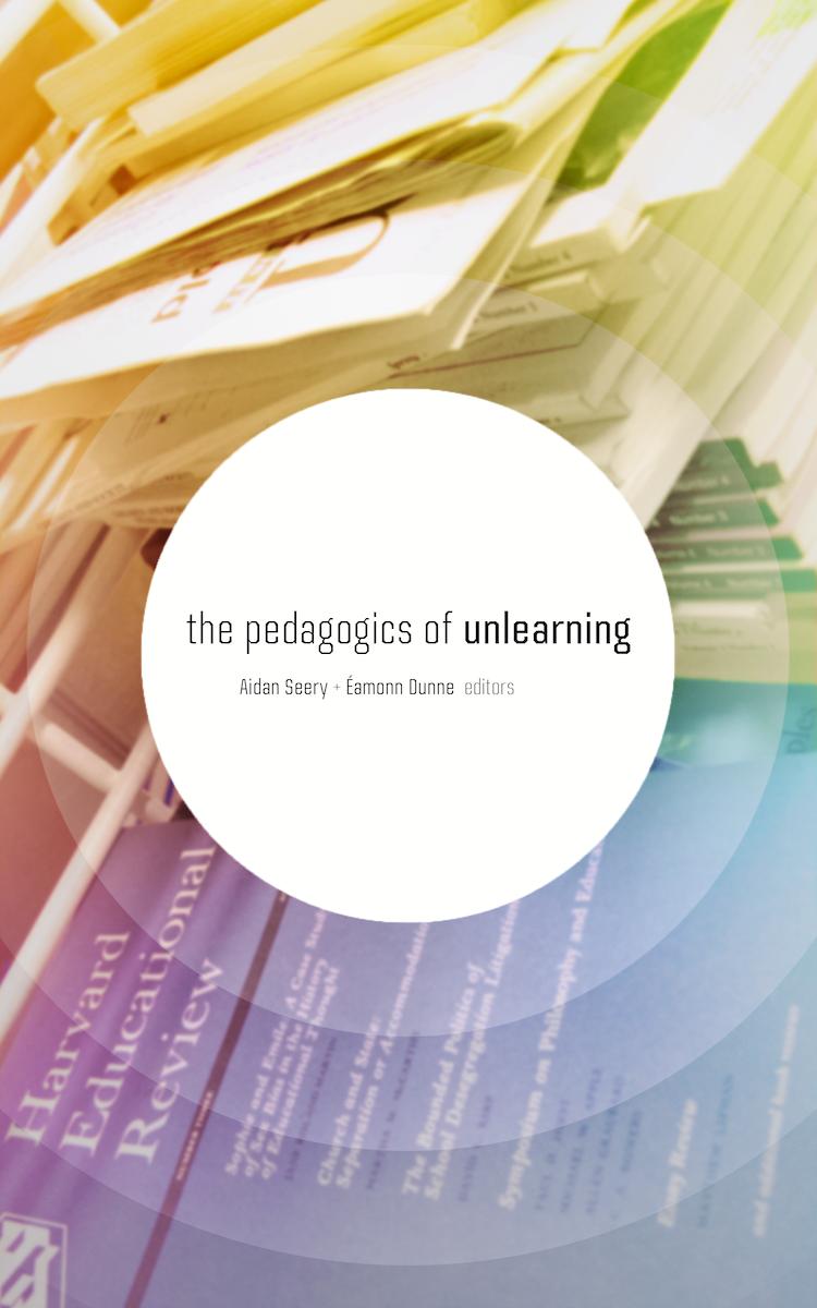 pedagogics-of-unlearning