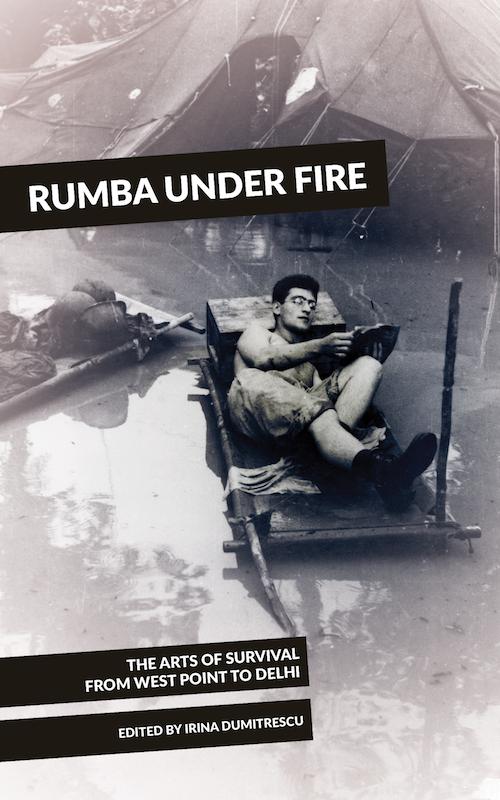 Rumba under Fire. [Irina Dumitrescu, ed.] 2016.