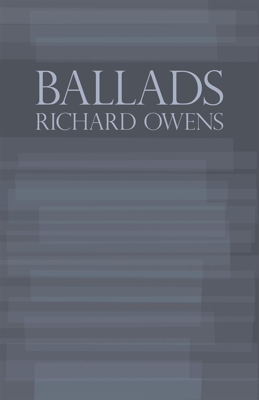 Ballads / Richard Owens