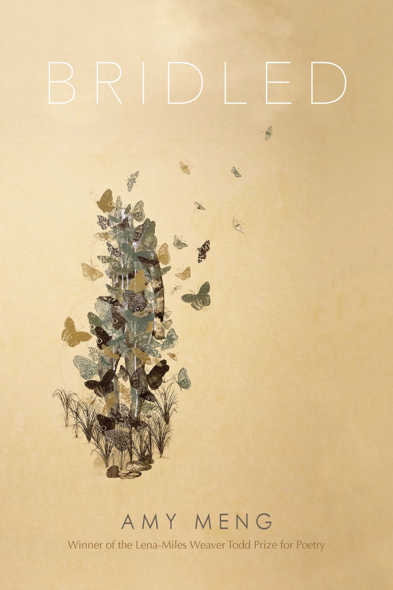 Bridled by Amy Meng  Winner, Lena-Miles Weaver Todd Prize for Poetry (selected by Jaswinder Bolina)Finalist, Brittingham & Pollak PrizesFinalist, Kundiman Poetry Prize Order Now >> Pleiades PressOrder Now >> Amazon  -