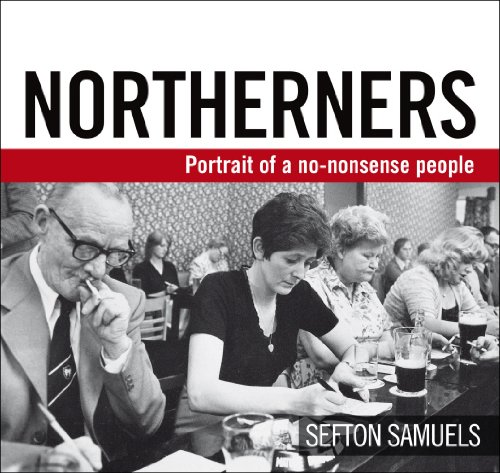 Buy Sefton's book Northerners