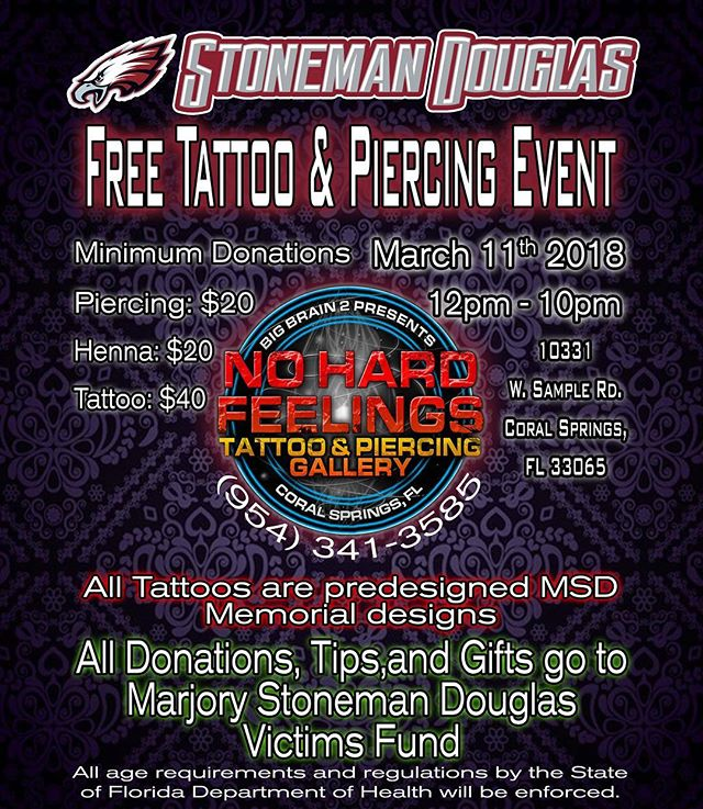 Join us on the 11th and stand MSD strong! We will be hosting an all day event offering small, pre-designed MSD memorial tattoos. We will also be offering temporary henna tattoos. 100% of the contributions will be donated to the families and victims of MSD.  All are welcome to join in! We hope to lift some heavy spirits with food and music. We would love for you to come out and join us in supporting our community!  Tattoos and henna will be offered on a first come first serve basis, so get there early to show your MSD pride! #marjorystonemandouglas #marjorystonemandouglashighschool #msd #msdstrong #neveragain #marchforourlives #SEMPERFI #FAMILY #nevergiveup #inkmaster @spikeinkmaster  #spiketv #teamflorida #teamblinston @heliostattoo  @nohardfeelingstattoo @bigbrainomaha #bigbrain2 #southfloridatattoo #tattoo #florida_tattooer #tattedskin #realism #morefollowersmonday #boldwillhold #realismtattoo  #the_inkmasters #realistic @tattooers_of_florida @infiniteirons @cory_rogers @eternalink @steadfastbrand @tattooculturemagazine @tattoocollectors @tattoosocietymagazine @tattoolifemagazine @crazyytattoos @skinart_mag
