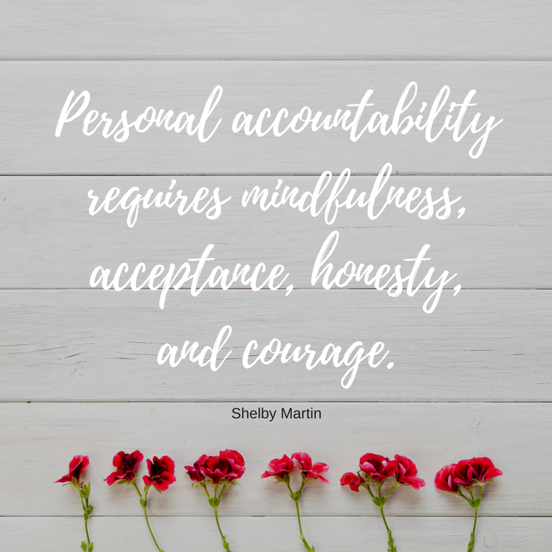 Personal accountability requires mindfulness, acceptance, honesty, and courage.  Photo credit: https://www.freepik.com/free-photo/red-flowers-in-a-row_1441065.htm