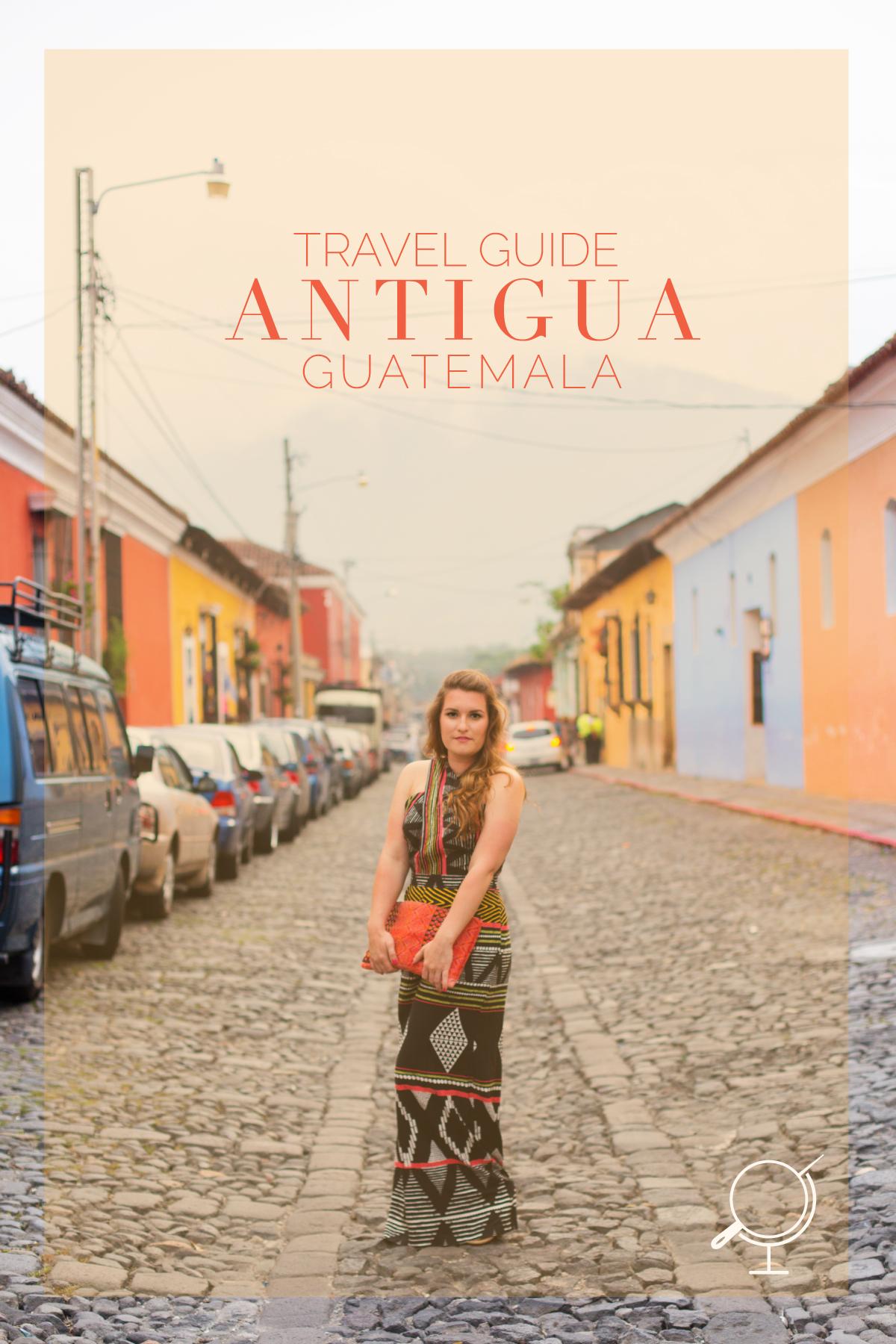 Travel Guide Antigua Guatemala