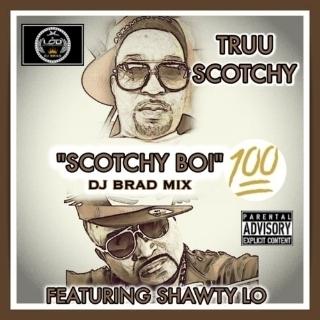 SCOTCHY BOI 100 (DEY KNOW) (2016)